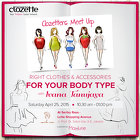 Clozetters Meet Up: Perfect Clothes & Accessories For Your Body Type
